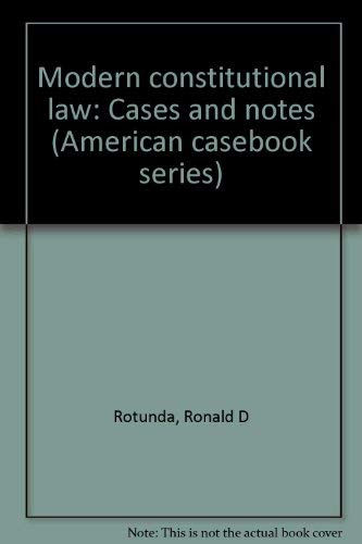 9780314518804: Modern constitutional law: Cases and notes (American casebook series)