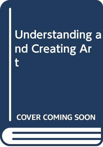 Understanding and Creating Art (0314540660) by Goldstein, Ernest