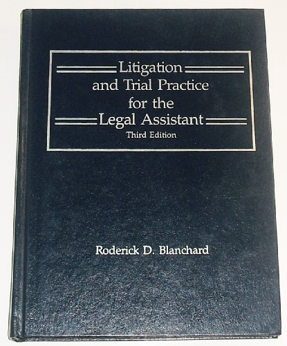 9780314569950: Litigation and Trial Practice for the Legal Assistant