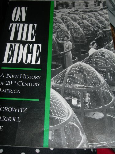 9780314580863: On the Edge: A New History of 20th Century America