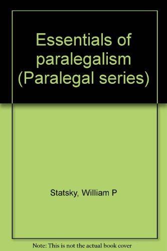 9780314593627: Essentials of paralegalism (Paralegal series)
