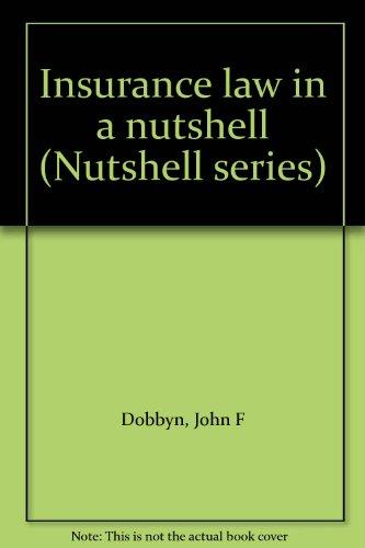 9780314598516: Insurance law in a nutshell (Nutshell series)