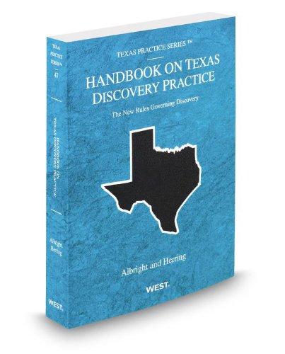 9780314600882: Handbook on Texas Discovery Practice, 2012-2013 ed. (Vol. 47, Texas Practice Series)