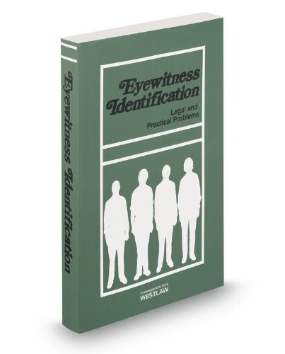 9780314601490: Eyewitness Identification, 2013 ed.