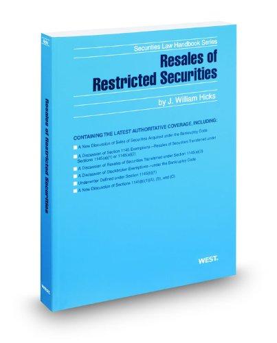 9780314602824: Resales of Restricted Securities, 2011 ed. (Securities Law Handbook Series)