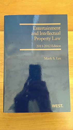 9780314604644: Entertainment and Intellectual Property Law