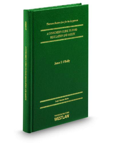 9780314605092: A Consumers Guide to Food Regulation (Legal Almanac Series: Thomson Reuter's Law for the Layperson)