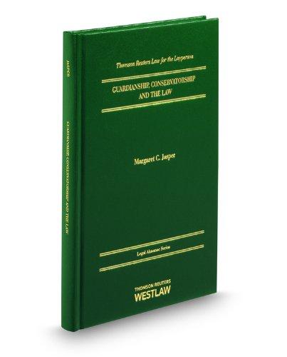 9780314605214: Guardianship, Conservatorship and the Law (Legal Almanacs)