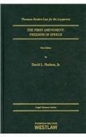The First Amendment: Freedom of Speech (Legal Almanac Series): Hudson, David L., Jr.