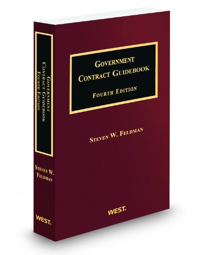 9780314606853: Government Contract Guidebook, 4th, 2014-2015 ed.