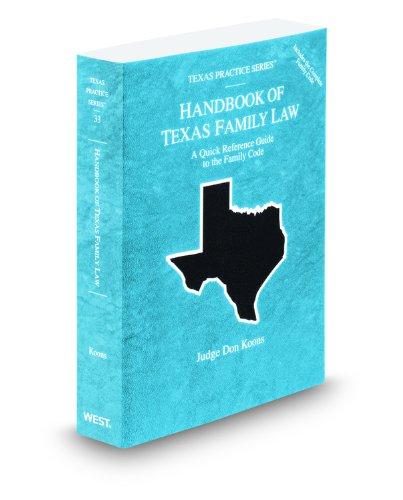 9780314606976: Handbook of Texas Family Law, 2011-2012 ed. (Vol. 33, Texas Practice Series)