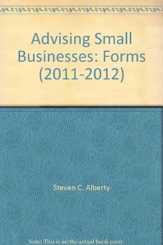 9780314607058: Advising Small Businesses: Forms (2011-2012)