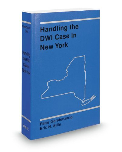 9780314607119: Handling the DWI Case in New York, 2012-2013 ed.