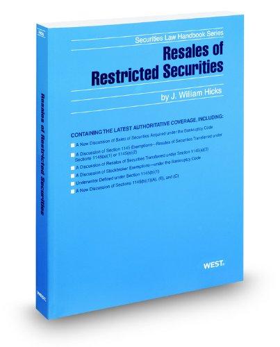 9780314608123: Resales of Restricted Securities, 2012 ed. (Securities Law Handbook Series)