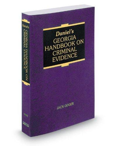 9780314610546: Daniel's Georgia Handbook on Criminal Evidence, 2013 ed.