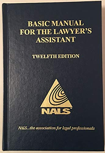 9780314610812: NALS Basic Manual for the Lawyer's Assistant, 12th