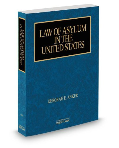 9780314611680: Law Of Asylum In The United States, 2013 ed.