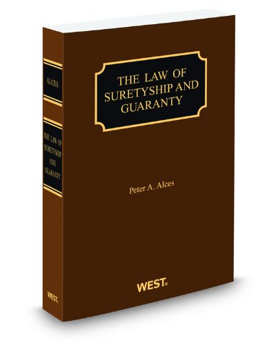 9780314612472: The Law of Suretyship and Guaranty, 2012 ed.
