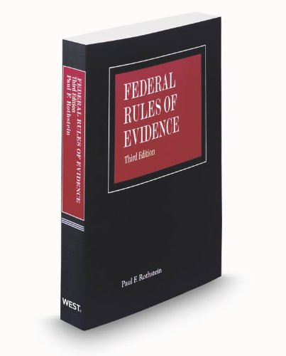 9780314612533: Federal Rules of Evidence, 3d, 2012 ed.