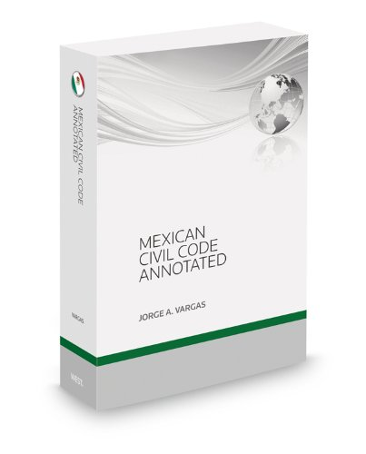 9780314612762: Mexican Civil Code Annotated, 2012 ed.