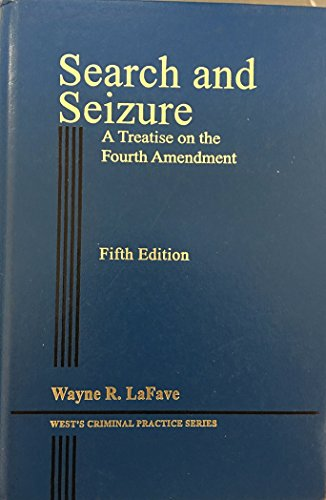 9780314613929: Search and Seizure - A Treatise on the Fourth Amendment 5th Edition - VOLUME 6 (West's Criminal Practice Series)