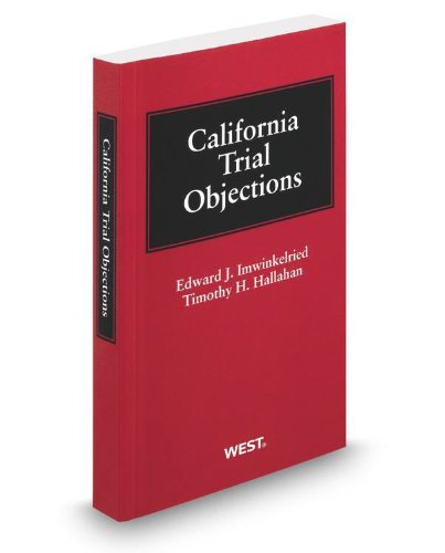 9780314614032: California Trial Objections, 2012 ed.