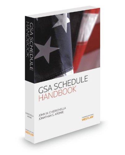 9780314614667: GSA Schedule Handbook, 2013-2014 ed.