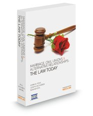 Marriage, Civil Unions and Alternative Relationships : The Law Today: Joseph McFadden; Ron L. ...