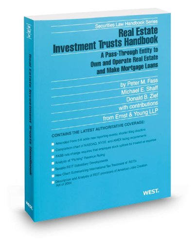 9780314615558: Real Estate Investment Trusts Handbook, 2012-2013 ed. (Securities Law Handbook Series)