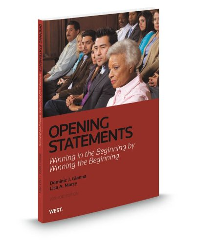 9780314615633: Opening Statements: Winning in the Beginning by Winning the Beginning, 2012-2013 ed.