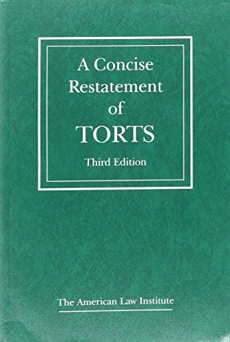 9780314616715: A Concise Restatement of Torts, 3d (American Law Institute)