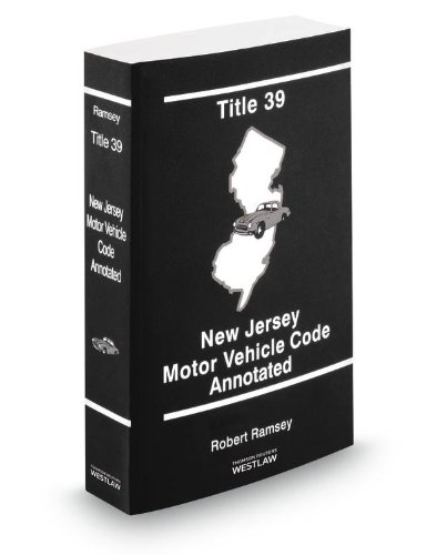 9780314617910: Title 39 - New Jersey Motor Vehicle Code Annotated, 2013 ed.