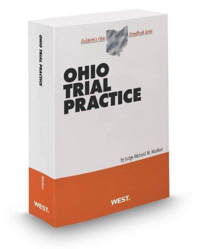 9780314618283: Ohio Trial Practice, 2013 ed. (Baldwin's Ohio Handbook Series)