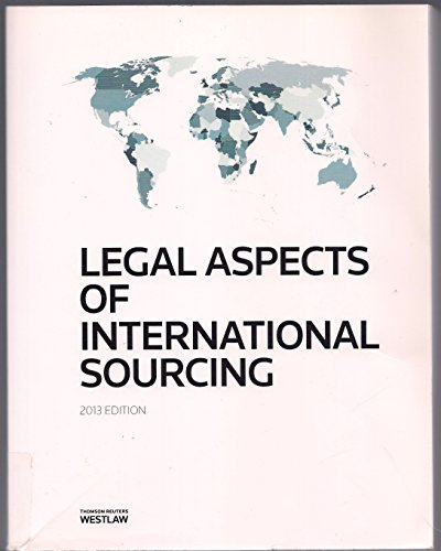 9780314619129: Legal Aspects of International Sourcing 2013 Edition