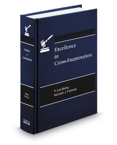 9780314621269: Excellence in Cross-Examination w/ Supplement