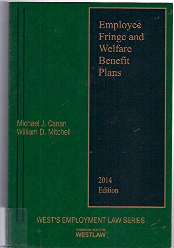 9780314627025: Employee Fringe and Welfare Benefit Plans