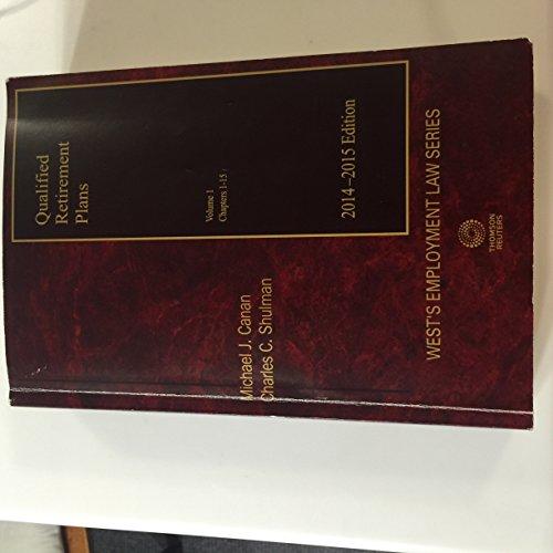 9780314627148: Qualified Retirement Plans Volume 1 2014-2015 Edition