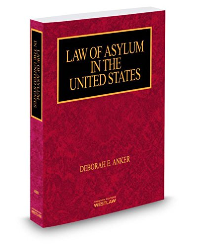 9780314628534: Law of Asylum in the United States, 2014 ed. (Immigration Law Library)