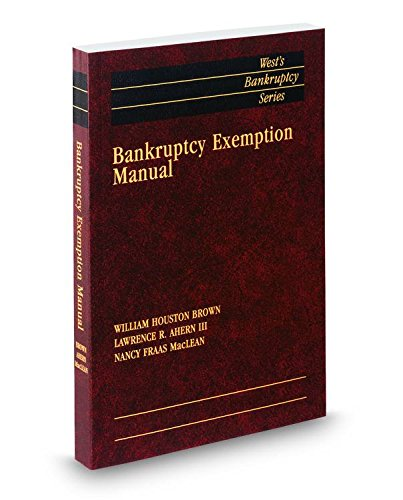 9780314629449: Bankruptcy Exemption Manual, 2014 ed. (West's® Bankruptcy Series)