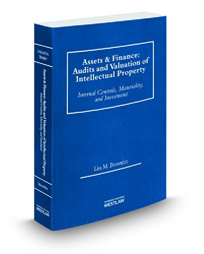 9780314629616: Assets & Finance: Audits and Valuation of Intellectual Property, 2014 ed.