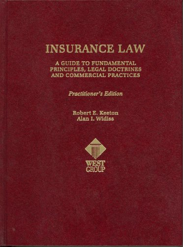 9780314629708: Insurance Law: A Guide to Fundamental Principles, Legal Doctrines and Commercial Practices (Practitioner Treatise) (Practitioner Treatise Series)