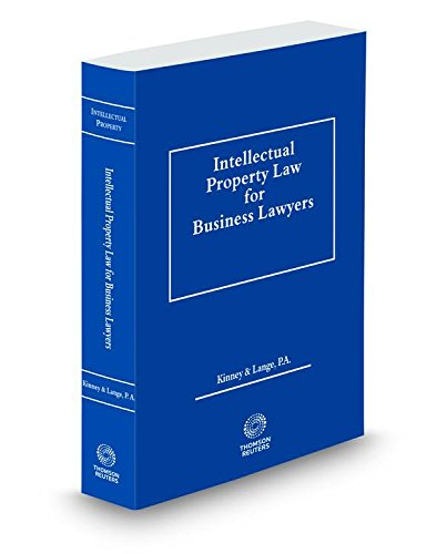 9780314630322: Intellectual Property Law for Business Lawyers, 2014-2015 ed.