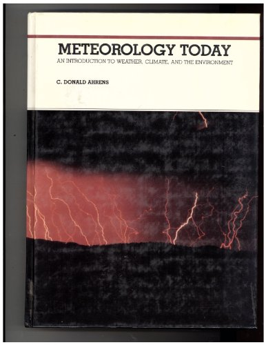9780314631473: Meteorology Today: An Introduction to Weather, Climate and Environment