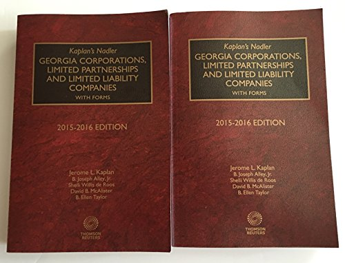 9780314632135: Kaplan's Nadler Georgia Corporations, Limited Partnerships And Limited Liability Companies With Forms 2015-2016 Edition Thomson Reuters Books 1