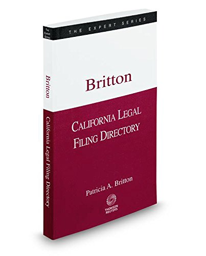 9780314632456: California Legal Filing Directory, Spring 2015 ed. (The Expert Series)