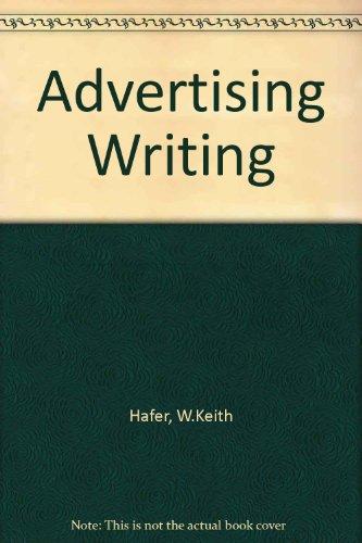 9780314632463: Advertising Writing
