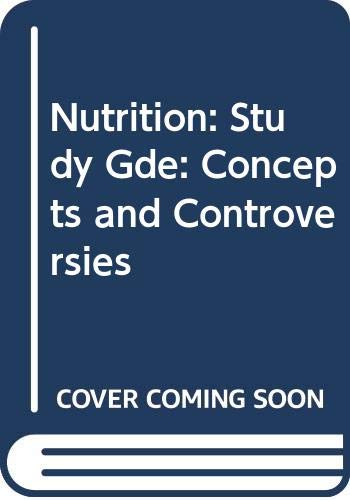 9780314632517: Study Guide to Accompany Hamilton and Whitney's Nutrition Conceps and Controversies