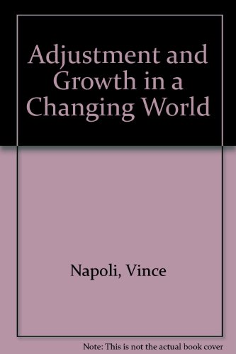 9780314632791: Adjustment and Growth in a Changing World