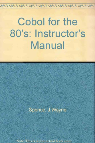 9780314632913: Cobol for the 80's: Instructor's Manual