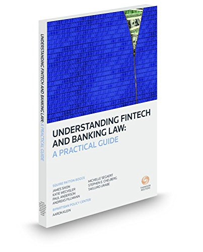 9780314633590: Understanding FINTECH and Banking Law: A Practical Guide